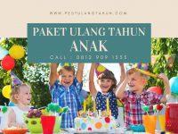 Tips Memilih Paket Pesta Ulang Tahun Anak